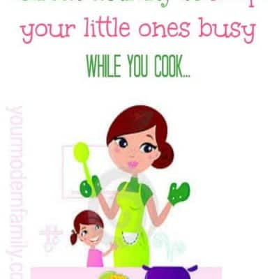 keep kids busy while cooking