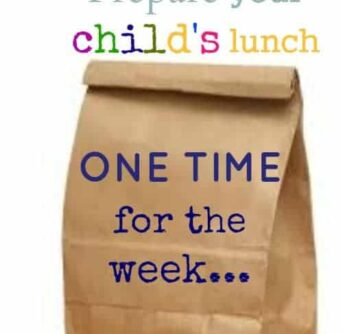 love to tip to prepare your child's lunch ONCE for the whole WEEK.