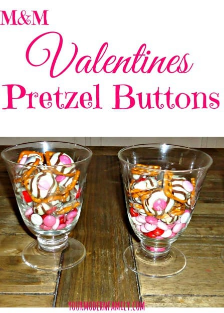 M&M pretzel Valentine Buttons - perfect for a snack or for a party