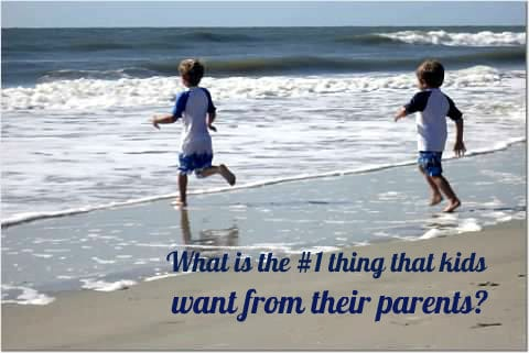 what do kids want most from their parents