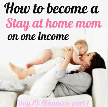 How to become a stay at home mom on one income