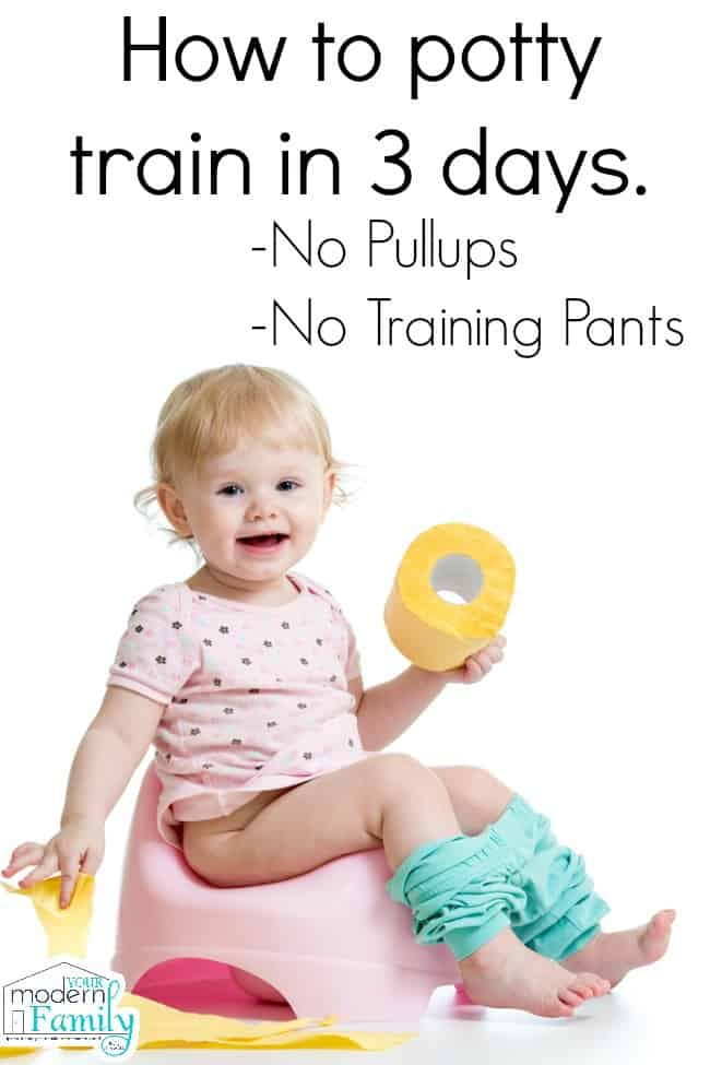 d203539e447 Potty training in three days (18 months   up ) Your Modern Family
