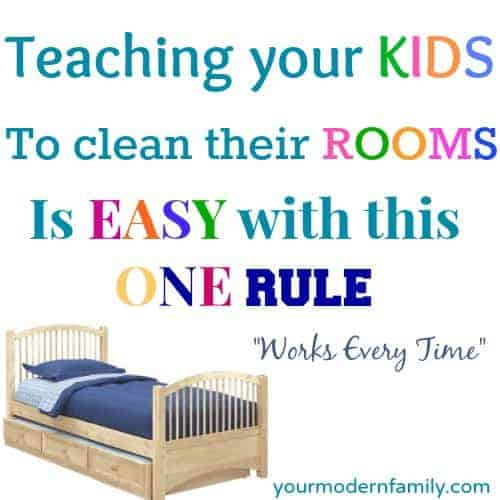 Teaching A Child To Keep Their Room Clean Your Modern Family