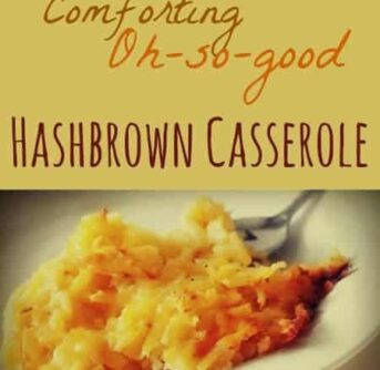 A plate of Hashbrown Casserole with text above him.