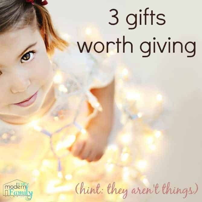 3 gifts worth giving