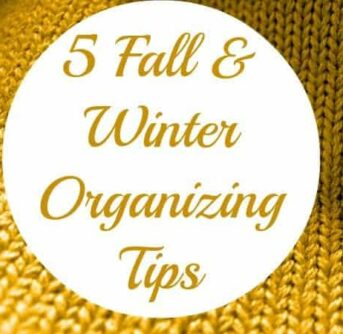 5 organizing tips for fall & winter (pantry, closet, & more…)