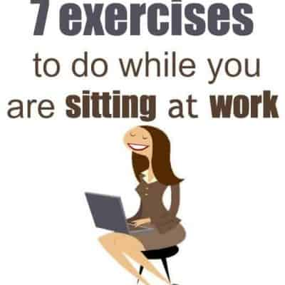 7 exercises while sitting down