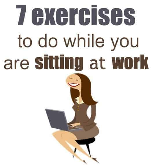 7 exercises while sitting down  sc 1 st  Your Modern Family : chair workouts at work - Cheerinfomania.Com