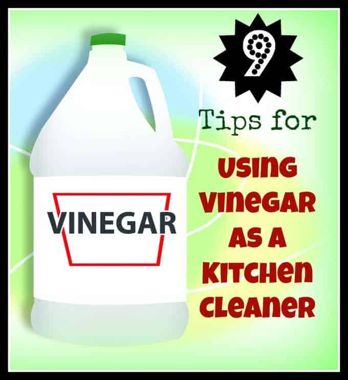Using Vinegar As A Kitchen Cleaner