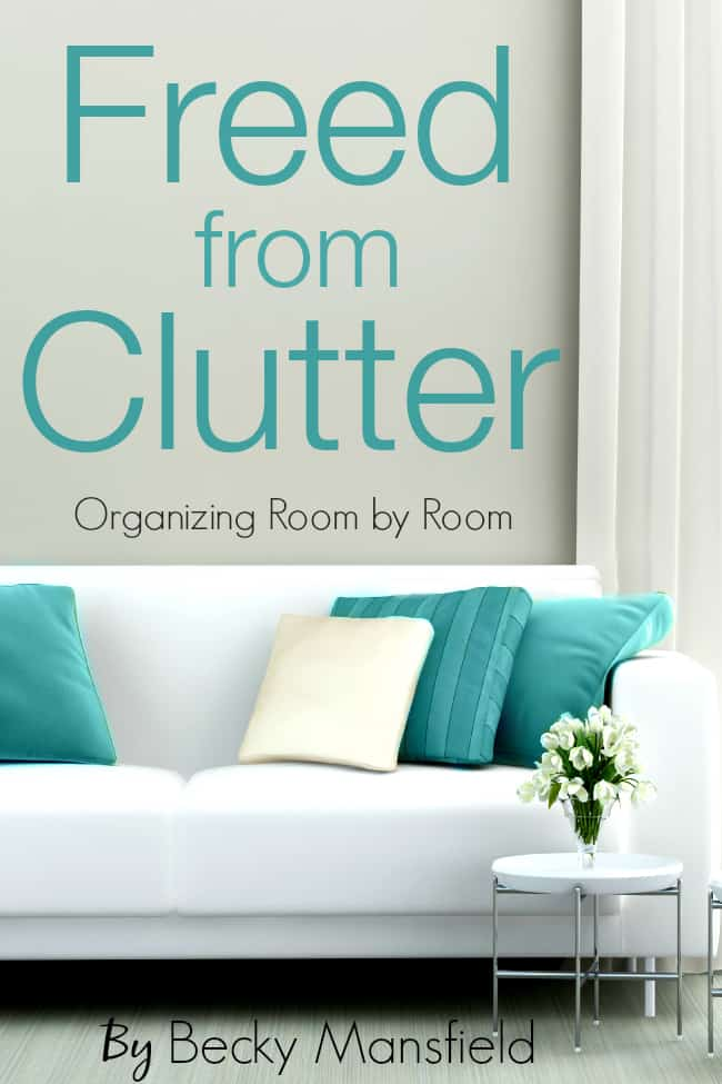 FREED FROM CLUTTER - BECKY MANSFIELD