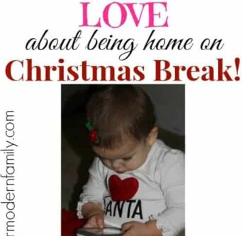 the 5 best things about BEING HOME with your kids during CHRISTMAS BREAK!
