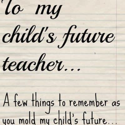to my child's future teacher