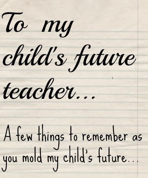 to my child's future teacher