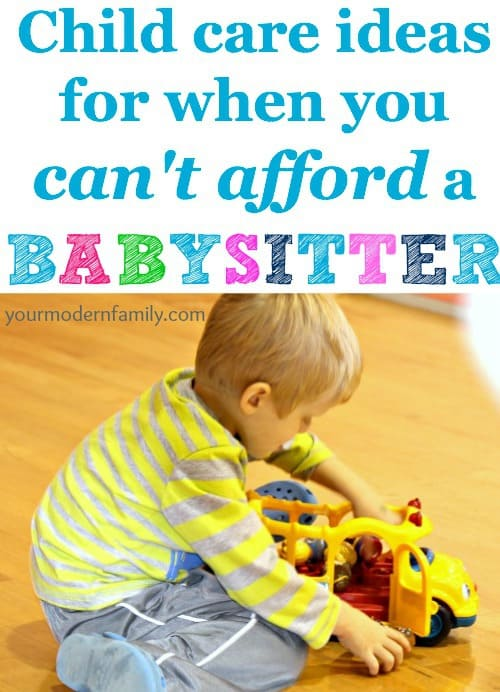 can't afford a babysitter-8 alternative ideas.