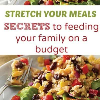 save money by stretching your meals - secrets to doing this