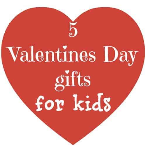 Valentine day gift ideas for your kids for Great valentines ideas for her