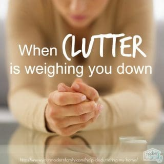 When clutter is weighing you down … decluttering the home