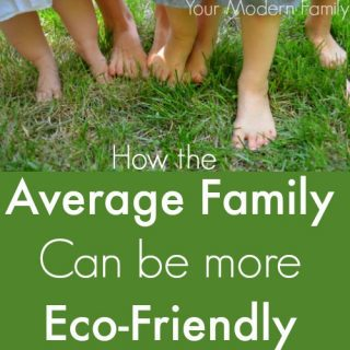 How the average family can be more green & eco-friendly (6 tips!)
