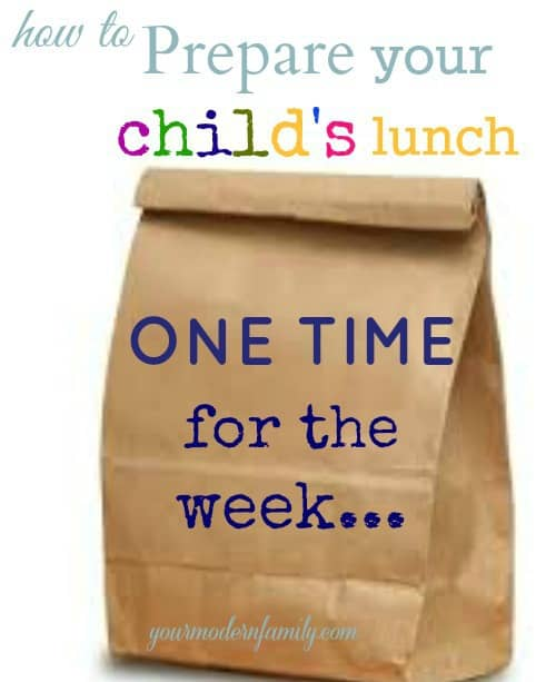 prepare your child's lunch once for the week