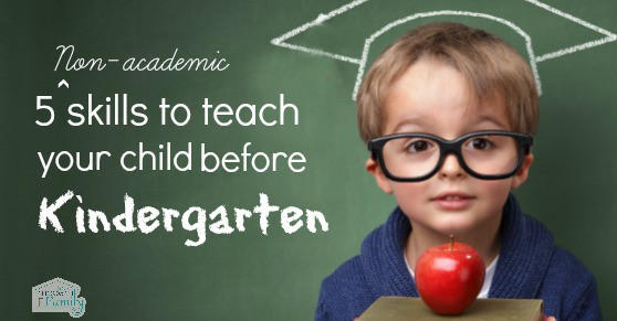 5 skills to teach your child to get ready for kindergarten
