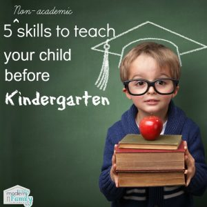 5 non academic skills to learn before kindergarten