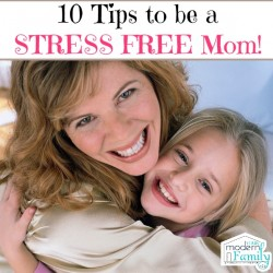 TIPS TO BE A STRESS FREE MOM