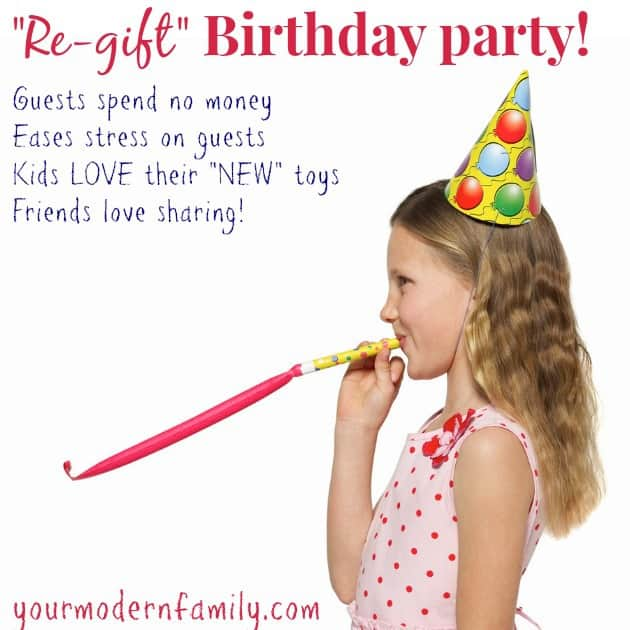 re-gift birthday party