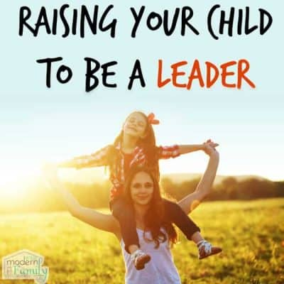 raising your child to be a leader