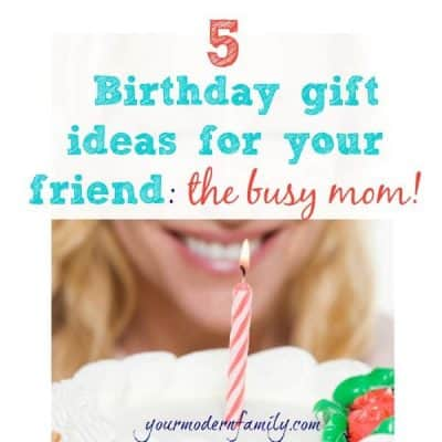 5 Birthday Gift Ideas For Moms Your Friends