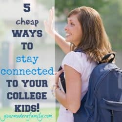 stay connected to your College Student