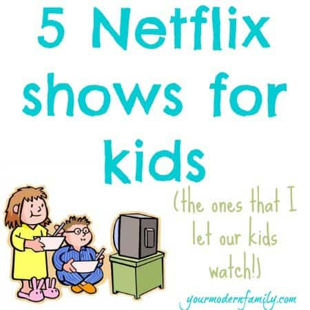 5 netflix shows for kids