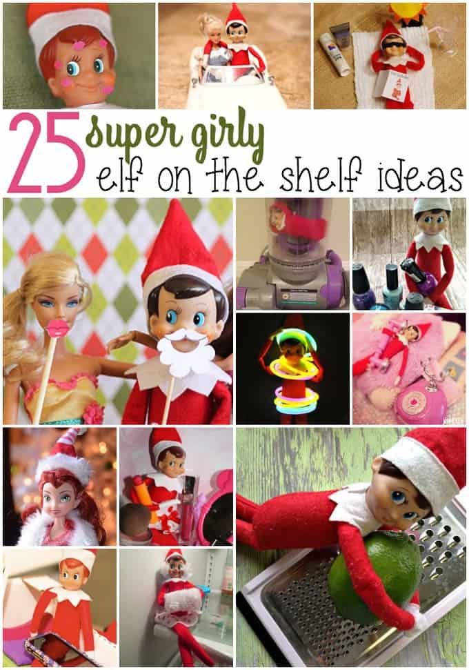 pin for 25-elf-on-the-shelf-ideas-for-girls