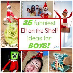 25 funniest Elf on the Shelf Ideas for boys