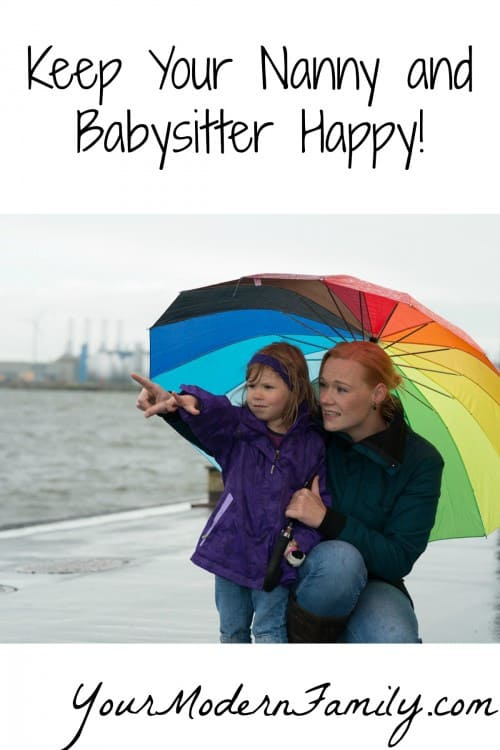 Keep Your Nanny and Babysitter Happy