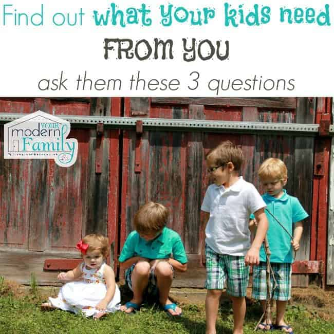 what do your kids need from you