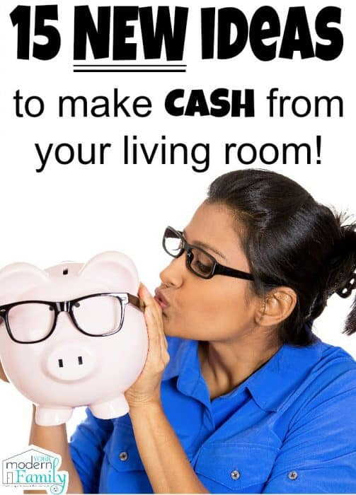 to make CASH from your living room!