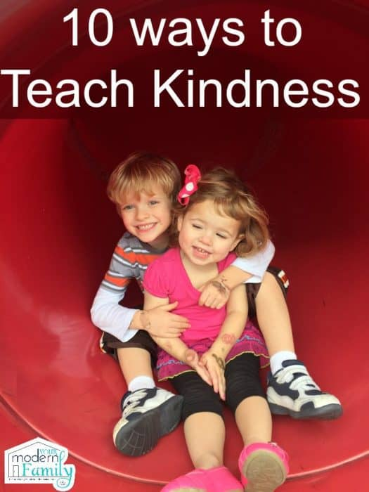 10 ways to teach kindness