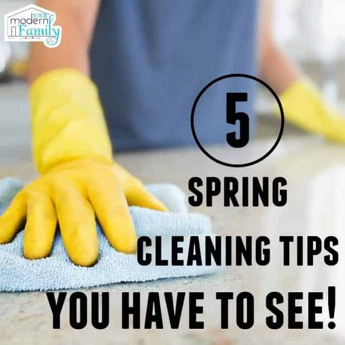5 spring cleaning tips you need to know yourmodernfamily - Five tips for quick cleaning ...