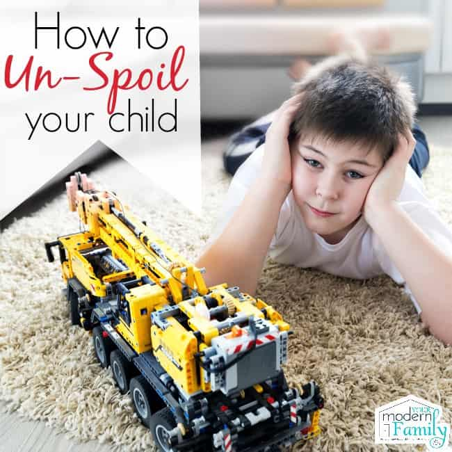 Spoiled Child - How to unspoil a child (starting today)