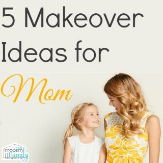 5 makeover ideas for mom #MoreForMom