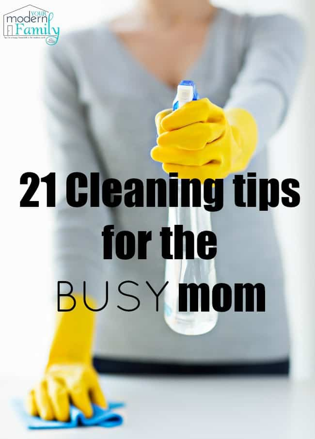 cleaning tips for the busy mom (to get it done sooner!)