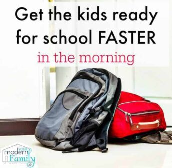 get the kids ready for school faster in the morning
