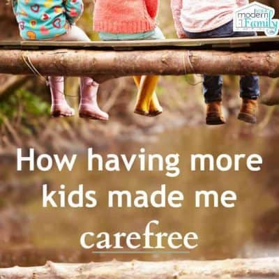 more kids makes me carefree