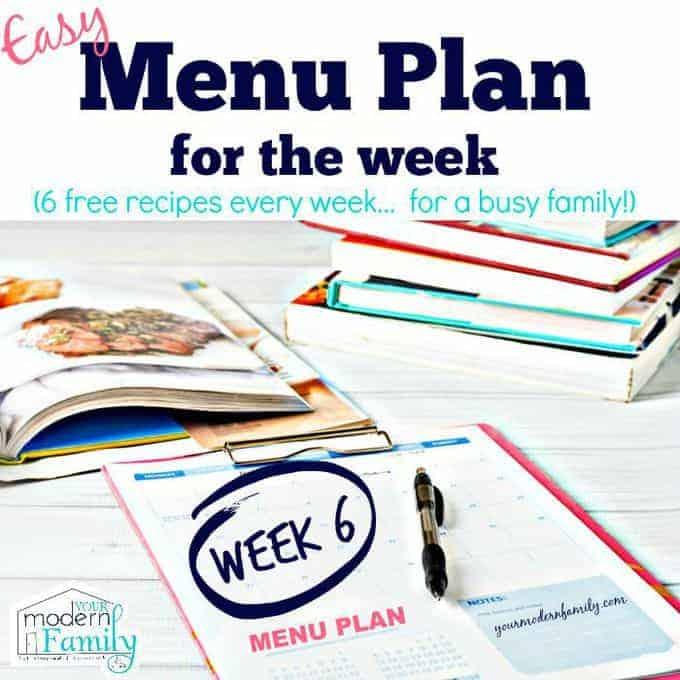 week 6 menu plan