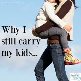 Why I still carry my kids…