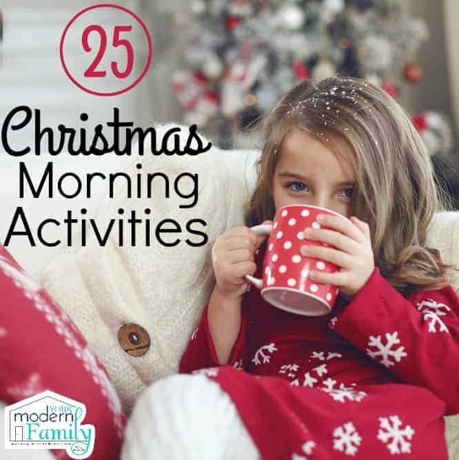 25 christmas morning activities