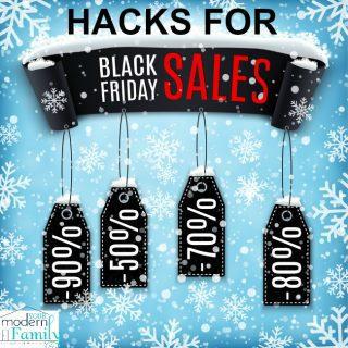 10 BLACK FRIDAY hacks
