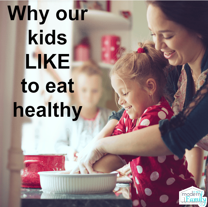 Why kids like to eat healthy