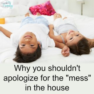 Don't apologize for the mess today