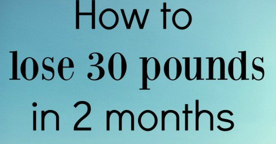 how to lose 30 pounds